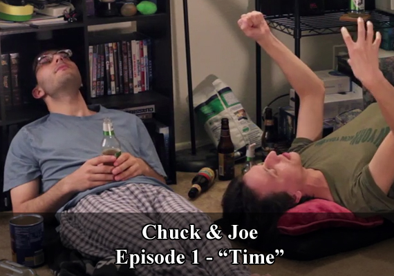 "Chuck & Joe Episdoe 1 - ""Time"""