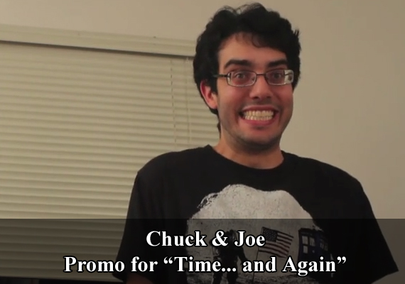 "Chuck & Joe Promo for ""Time... and Again"""