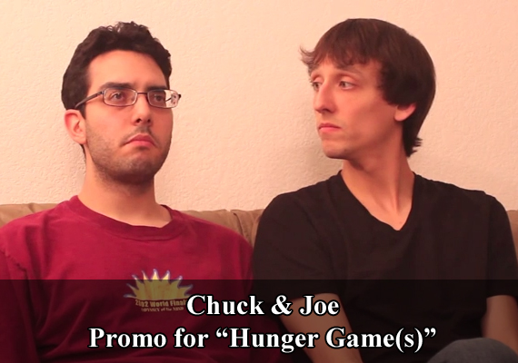 "Chuck & Joe Promo for ""Hunger Game(s)"""