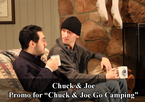 "Chuck & Joe Promo for ""Chuck & Joe Go Camping"""
