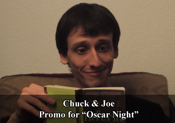 "Chuck & Joe Promo ""Oscar Night"""